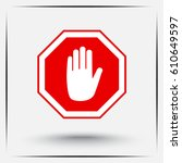 no entry hand sign icon  vector ... | Shutterstock .eps vector #610649597