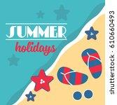 summer hello beach vector flat... | Shutterstock .eps vector #610660493