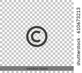 copyright symbol icon. | Shutterstock .eps vector #610673213