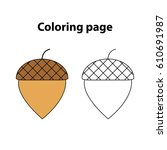 acorn   coloring page  game for ...   Shutterstock .eps vector #610691987