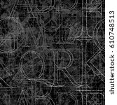 font grunge seamless pattern ... | Shutterstock . vector #610748513