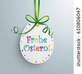 german text frohe ostern ... | Shutterstock .eps vector #610806047