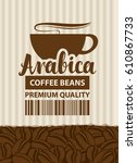 design vector label for coffee... | Shutterstock .eps vector #610867733