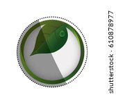 green ecology label icon vector ... | Shutterstock .eps vector #610878977