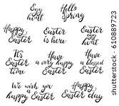 hand drawn lettering phrases.... | Shutterstock .eps vector #610889723