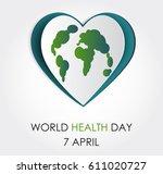 vector world health day design... | Shutterstock .eps vector #611020727