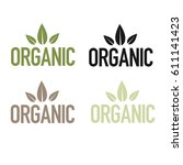 organic natural product labels... | Shutterstock .eps vector #611141423