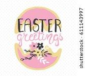 easter greeting card   easter...   Shutterstock .eps vector #611143997