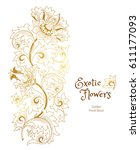 fantastic exotic flowers in... | Shutterstock .eps vector #611177093