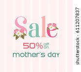mother's day sale poster flyer. ... | Shutterstock .eps vector #611207837