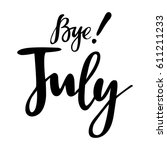 summer card with phrase july... | Shutterstock .eps vector #611211233
