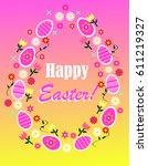 composition of ten easter pink... | Shutterstock .eps vector #611219327