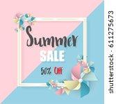 summer sale banner background... | Shutterstock .eps vector #611275673
