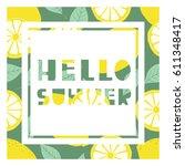 background with fresh lemons... | Shutterstock .eps vector #611348417