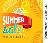 summer sale banner design... | Shutterstock .eps vector #611384333