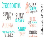 surfing quotes. set of vector... | Shutterstock .eps vector #611399117