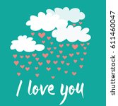 romantic clouds with hearts... | Shutterstock .eps vector #611460047