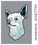 tattooed chihuahua dog. vector... | Shutterstock .eps vector #611677793