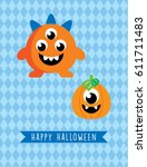 cute monster halloween greeting ... | Shutterstock .eps vector #611711483