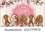 happy easter lettering ... | Shutterstock .eps vector #611779973
