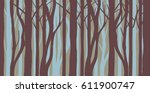 abstract forest illustration... | Shutterstock .eps vector #611900747