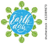 earth day hand drawn lettering... | Shutterstock .eps vector #612089873