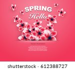 hello spring red flowers bright ... | Shutterstock .eps vector #612388727