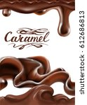 liquid chocolate  caramel or... | Shutterstock .eps vector #612686813