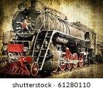 Grunge Steam Locomotive  Old...