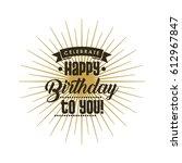 happy birthday design | Shutterstock .eps vector #612967847