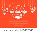 ramadan kareem greeting card... | Shutterstock .eps vector #613089683