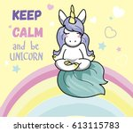 cute unicorn doing meditation... | Shutterstock .eps vector #613115783