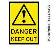 Danger   Keep Out Sign Vector...
