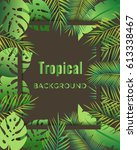 jungle background. tropical... | Shutterstock .eps vector #613338467