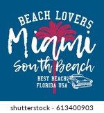 miami south beach graphic...   Shutterstock .eps vector #613400903