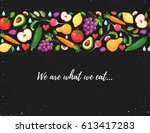 we are what we eat. healthy... | Shutterstock .eps vector #613417283