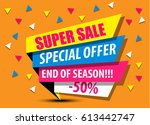 super sale  special offer... | Shutterstock .eps vector #613442747