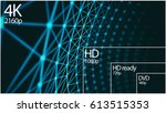 4k television resolution... | Shutterstock . vector #613515353