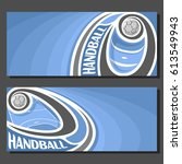vector banners for handball... | Shutterstock .eps vector #613549943