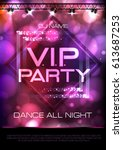 neon sign. v.i.p. party. disco... | Shutterstock .eps vector #613687253