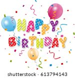 happy birthday with confetti  | Shutterstock .eps vector #613794143