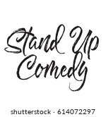 stand up comedy  text design.... | Shutterstock .eps vector #614072297