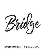 bridge  text design. vector... | Shutterstock .eps vector #614120693