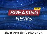 breaking news live banner on... | Shutterstock .eps vector #614143427