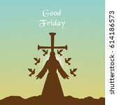 greeting card for good friday.   Shutterstock .eps vector #614186573