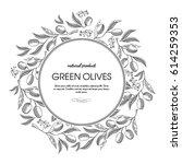green olives round wreath... | Shutterstock .eps vector #614259353