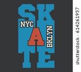 new york skate typography... | Shutterstock .eps vector #614261957