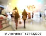 blurred people at shopping mall ... | Shutterstock . vector #614432303