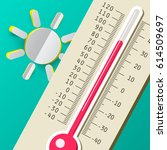 hot summer day. thermometer... | Shutterstock .eps vector #614509697