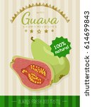 vector poster with a guava.... | Shutterstock .eps vector #614699843
